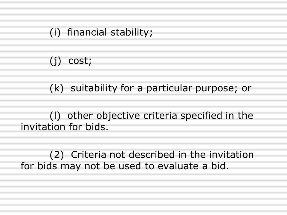 (i) financial stability;