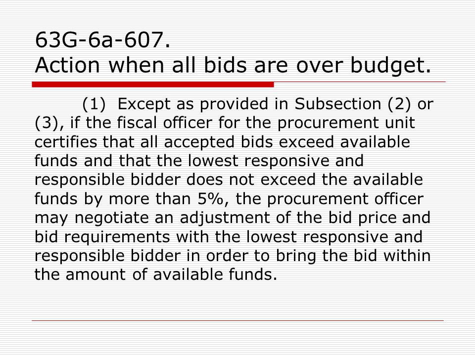 63G-6a-607. Action when all bids are over budget.
