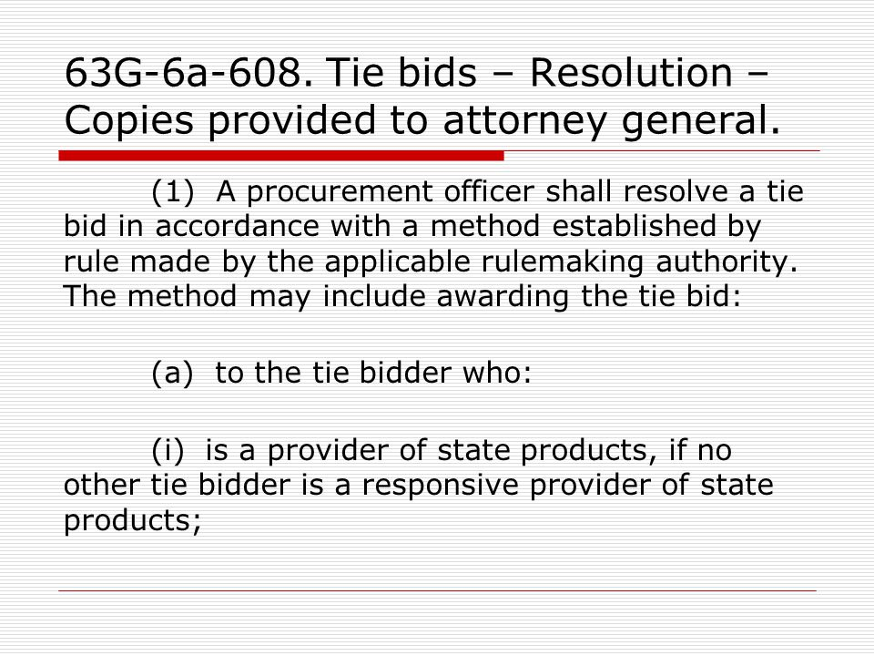 63G-6a-608. Tie bids – Resolution – Copies provided to attorney general.