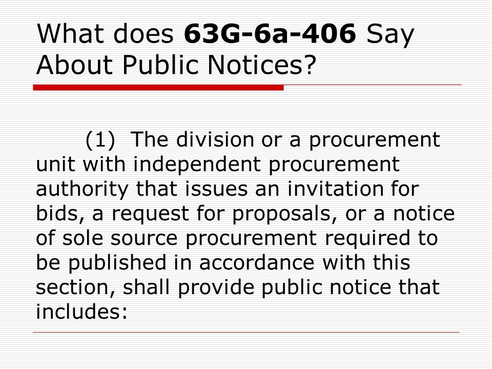 What does 63G-6a-406 Say About Public Notices