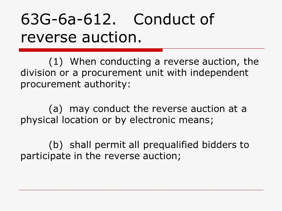 63G-6a-612. Conduct of reverse auction.