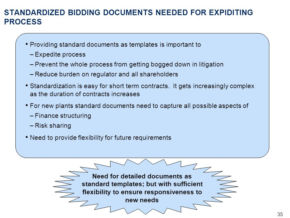 STANDARDIZED BIDDING DOCUMENTS NEEDED FOR EXPIDITING PROCESS