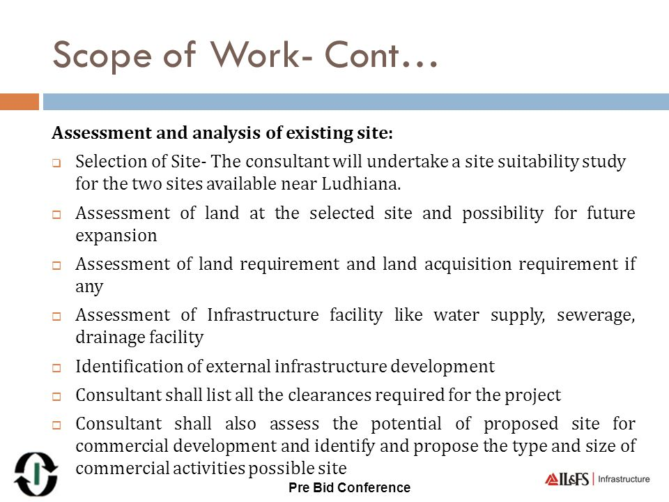 Scope of Work- Cont… Assessment and analysis of existing site: