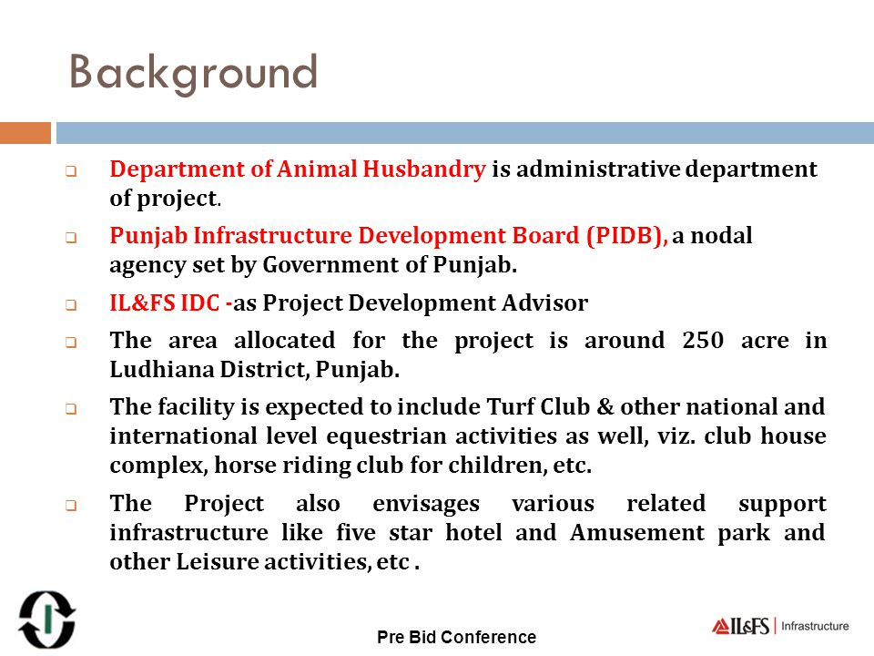 Background Department of Animal Husbandry is administrative department of project.