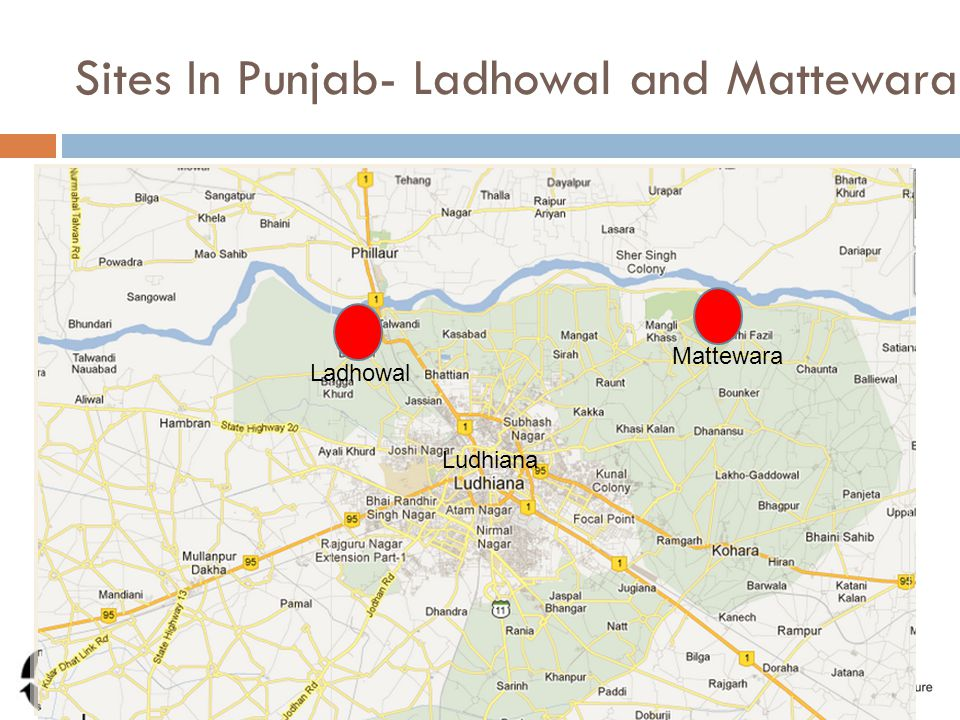 Sites In Punjab- Ladhowal and Mattewara