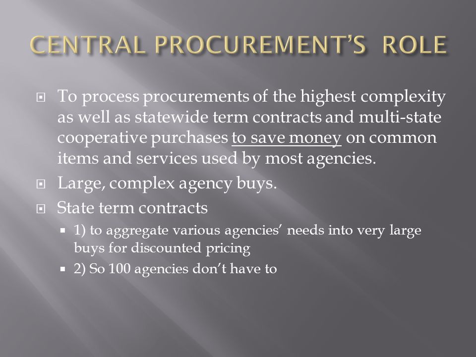 CENTRAL PROCUREMENT'S ROLE