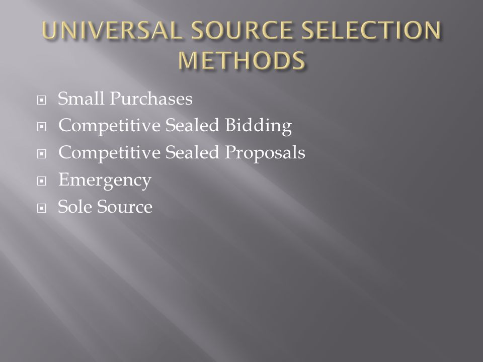 UNIVERSAL SOURCE SELECTION METHODS