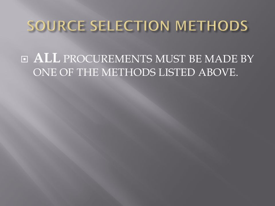 SOURCE SELECTION METHODS