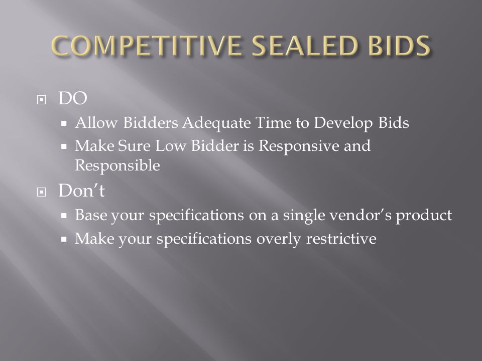 COMPETITIVE SEALED BIDS