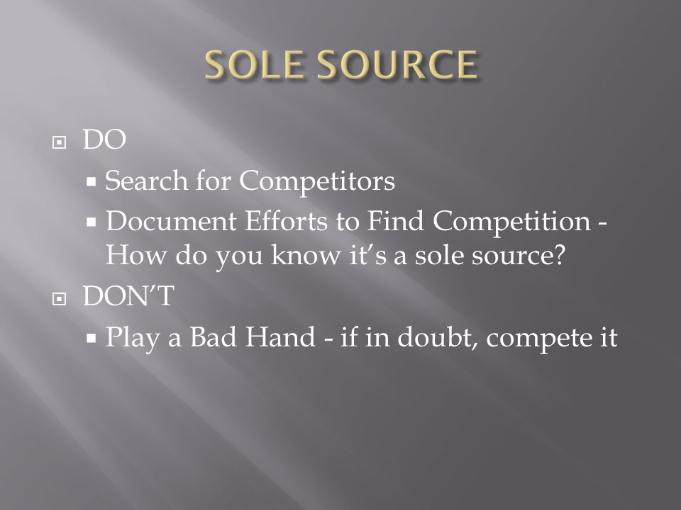SOLE SOURCE DO Search for Competitors