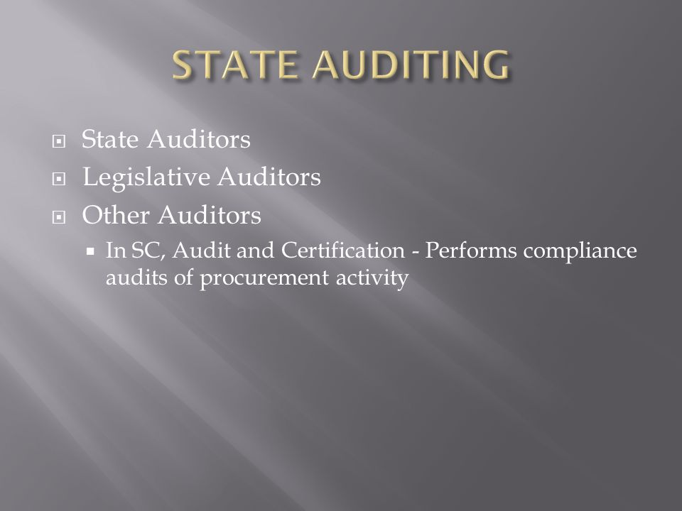 STATE AUDITING State Auditors Legislative Auditors Other Auditors