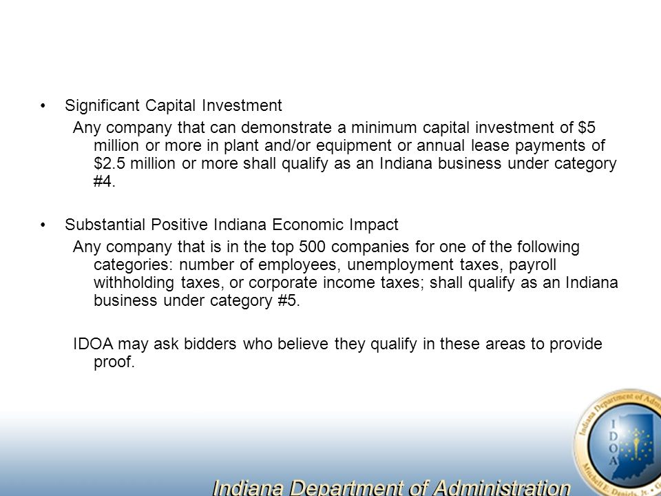 Significant Capital Investment