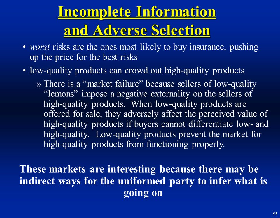 Incomplete Information and Adverse Selection