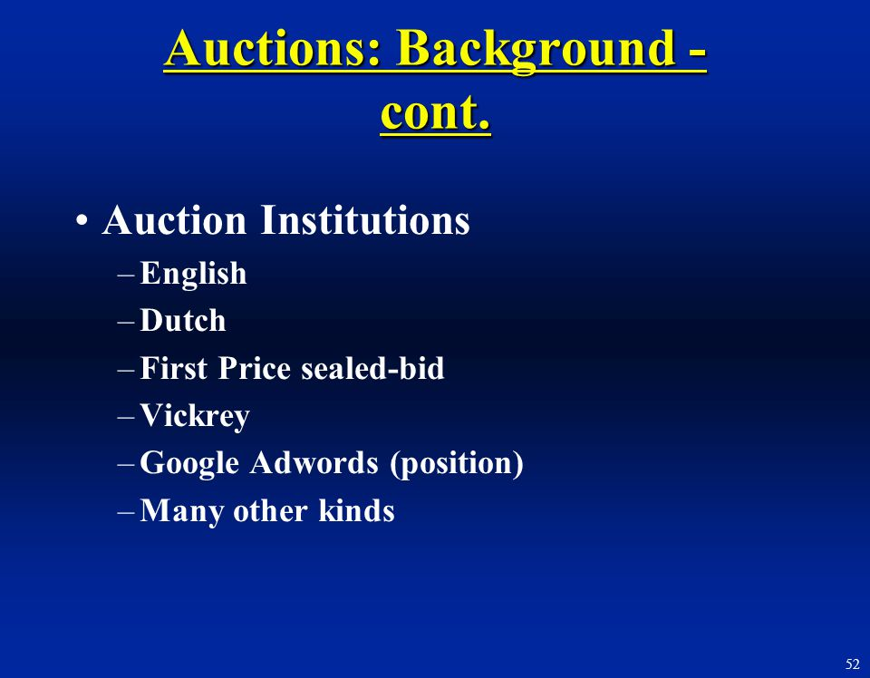 Auctions: Background - cont.