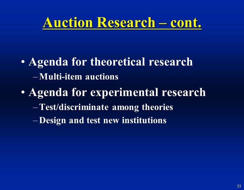 Auction Research – cont.