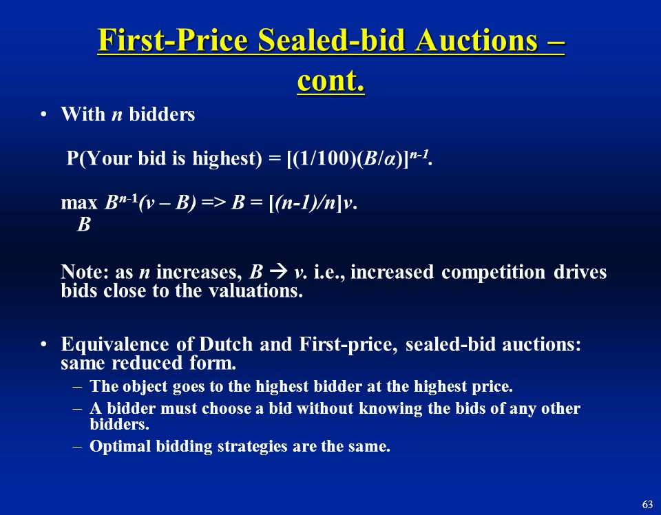 First-Price Sealed-bid Auctions – cont.