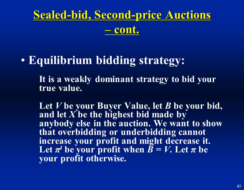 Sealed-bid, Second-price Auctions – cont.