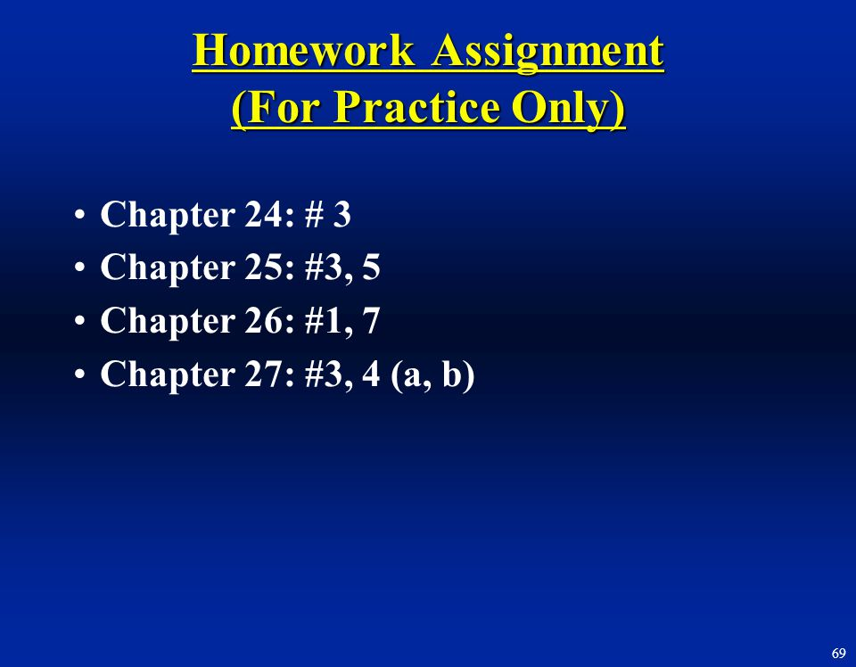 Homework Assignment (For Practice Only)