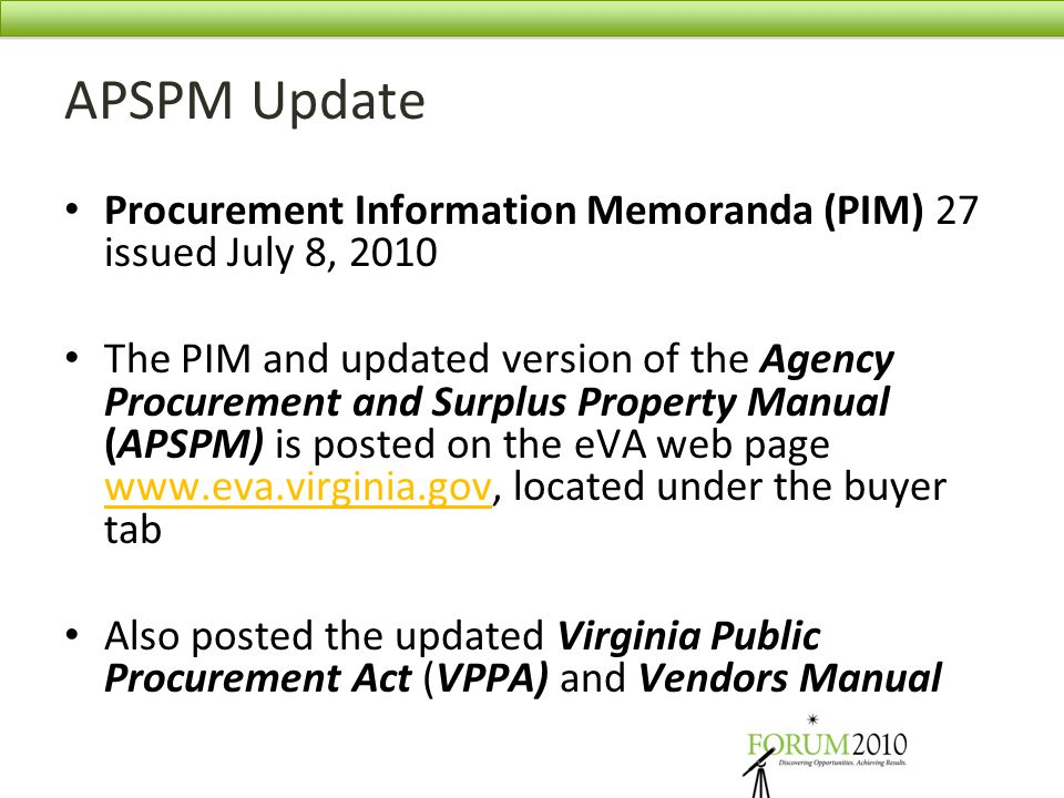 APSPM Update Procurement Information Memoranda (PIM) 27 issued July 8, 2010.