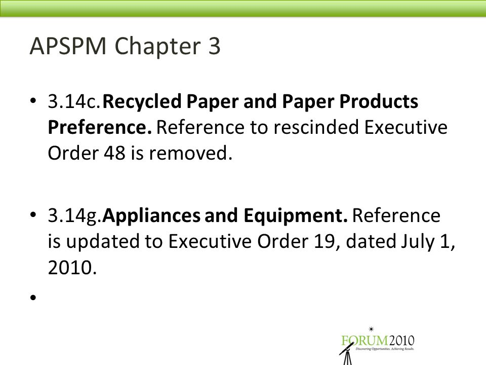 APSPM Chapter 3 3.14c. Recycled Paper and Paper Products Preference. Reference to rescinded Executive Order 48 is removed.