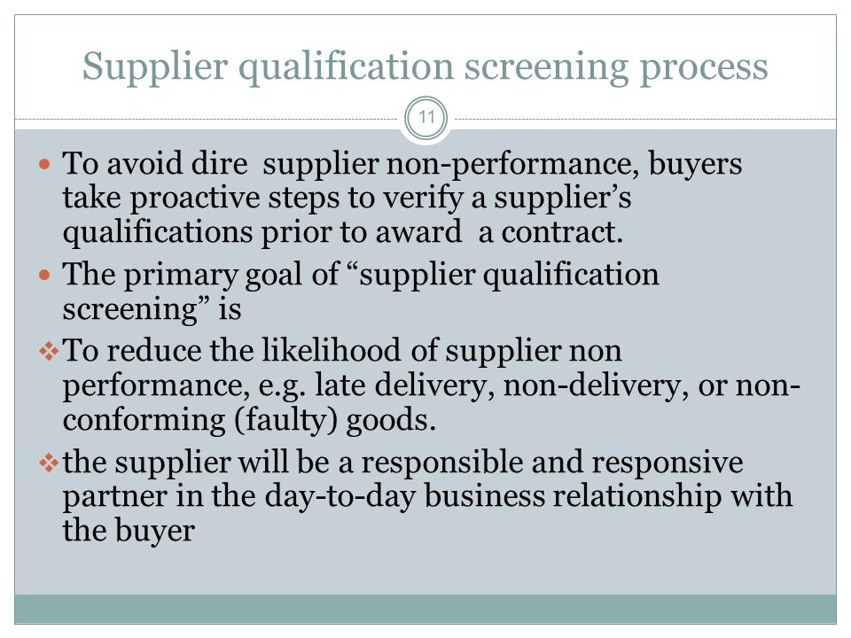Supplier qualification screening process