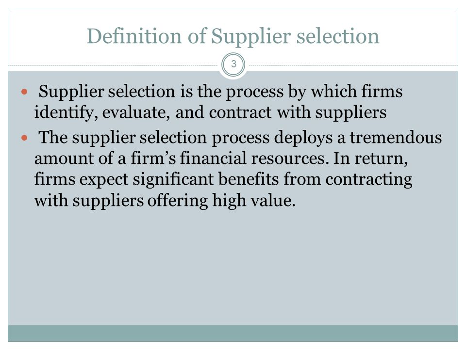 Definition of Supplier selection