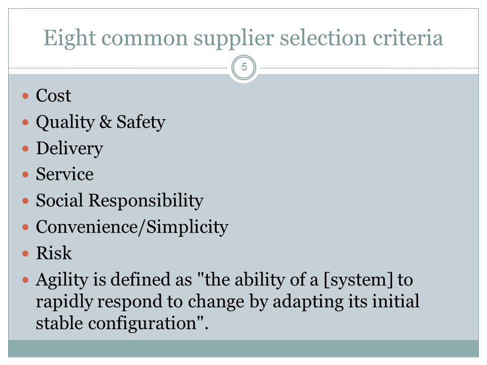 Eight common supplier selection criteria