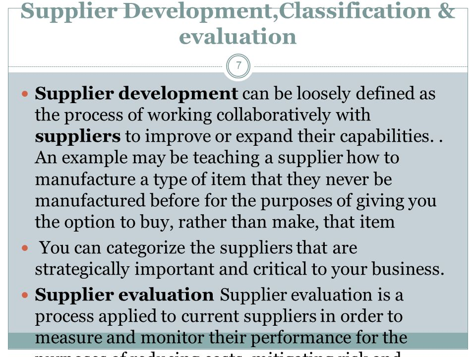 Supplier Development,Classification & evaluation
