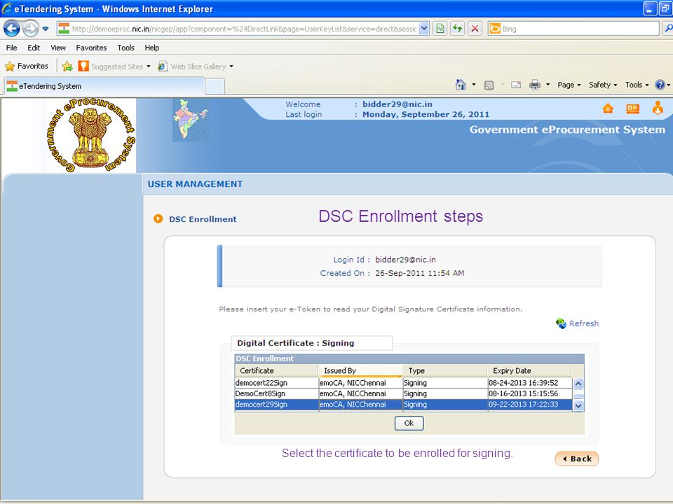 DSC Enrollment steps Select the certificate to be enrolled for signing.