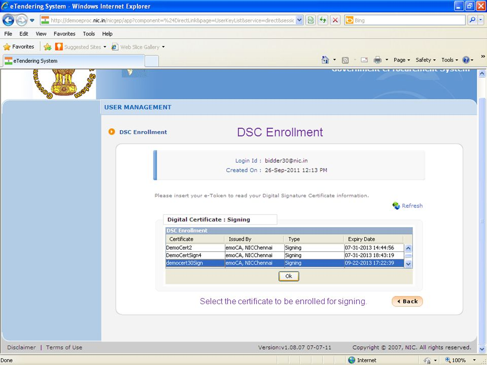 DSC Enrollment Select the certificate to be enrolled for signing.