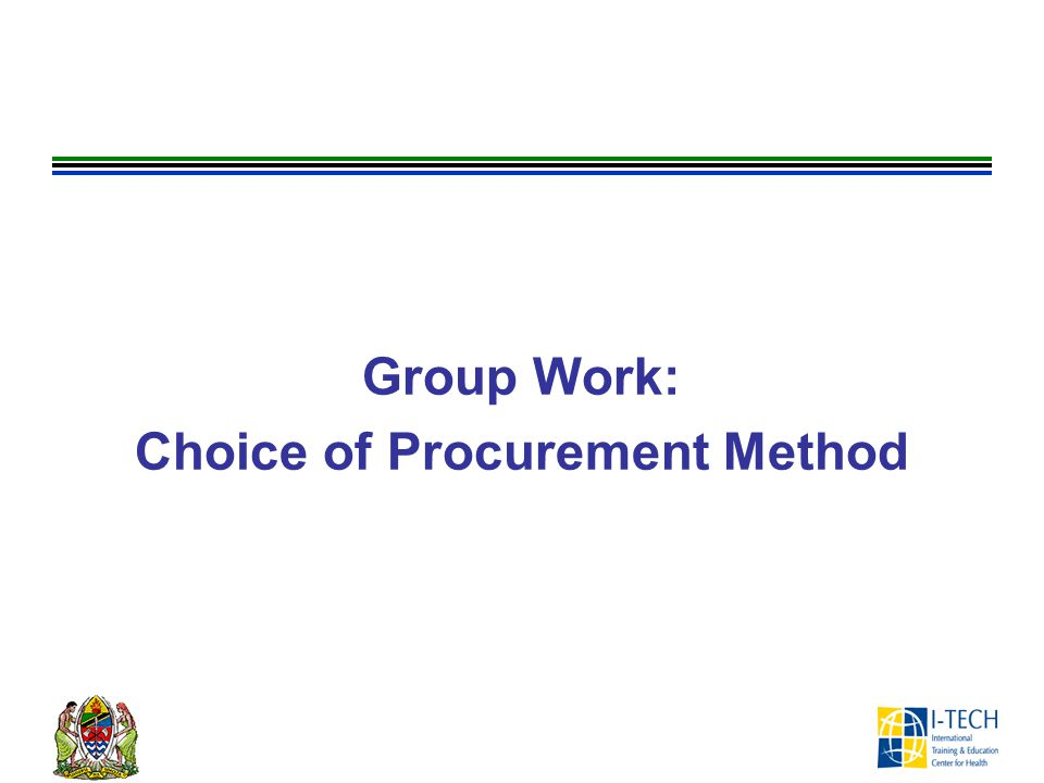 Group Work: Choice of Procurement Method
