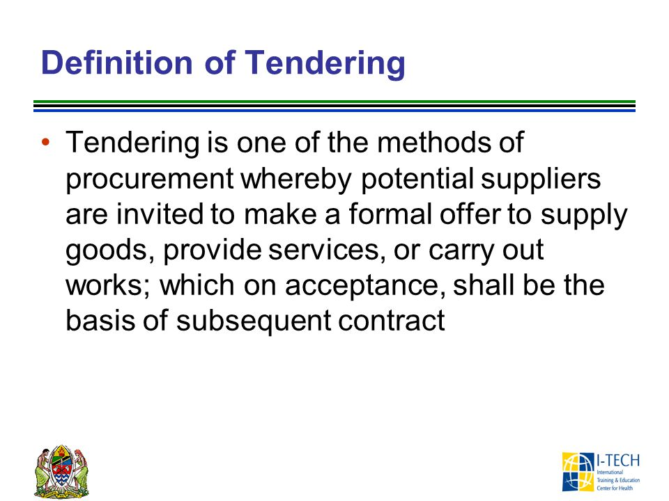 Definition of Tendering