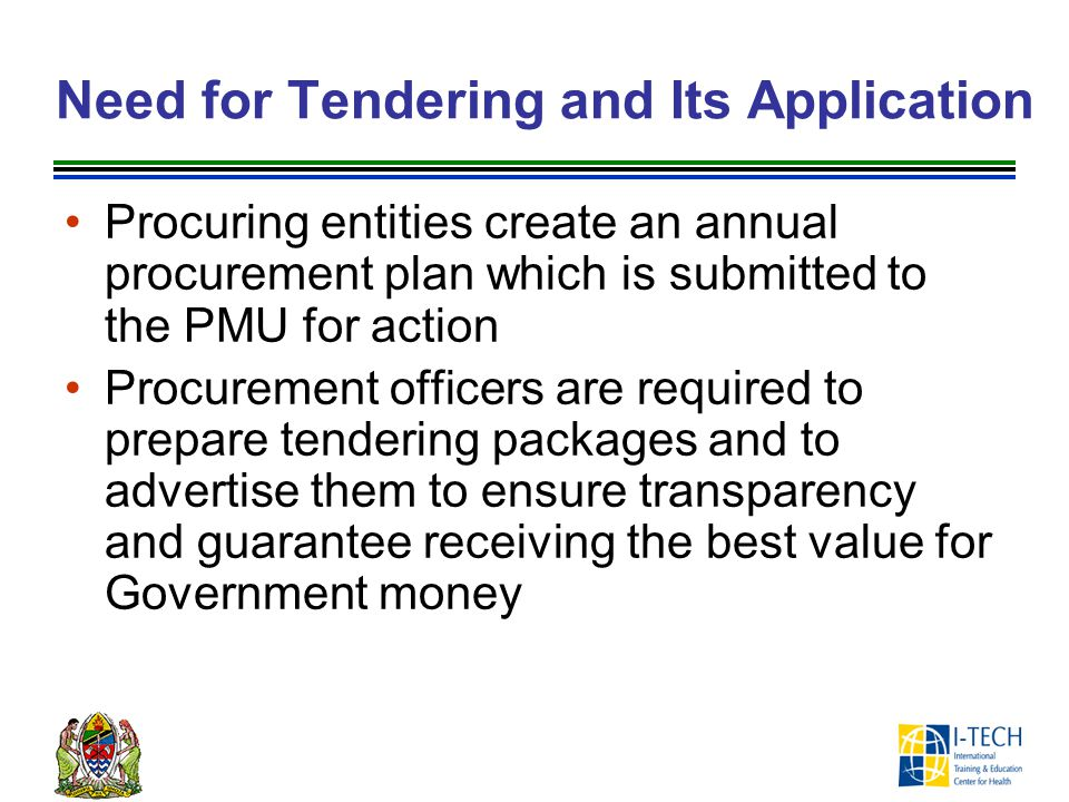 Need for Tendering and Its Application