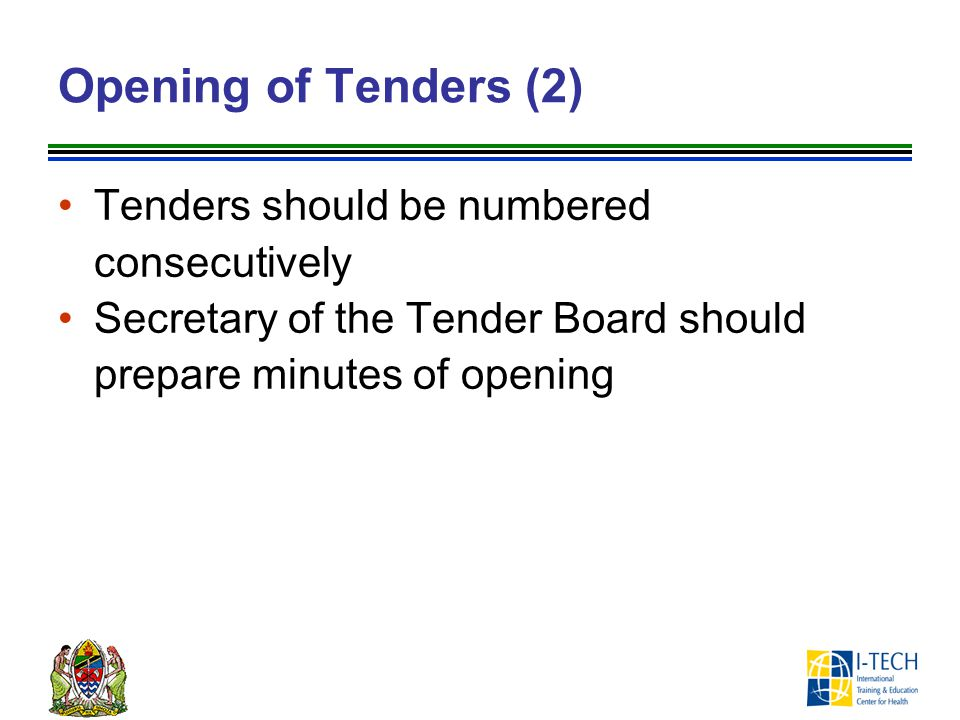 Opening of Tenders (2) Tenders should be numbered consecutively
