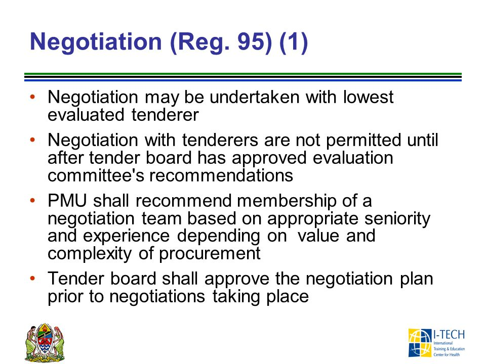 Negotiation (Reg. 95) (1) Negotiation may be undertaken with lowest evaluated tenderer.