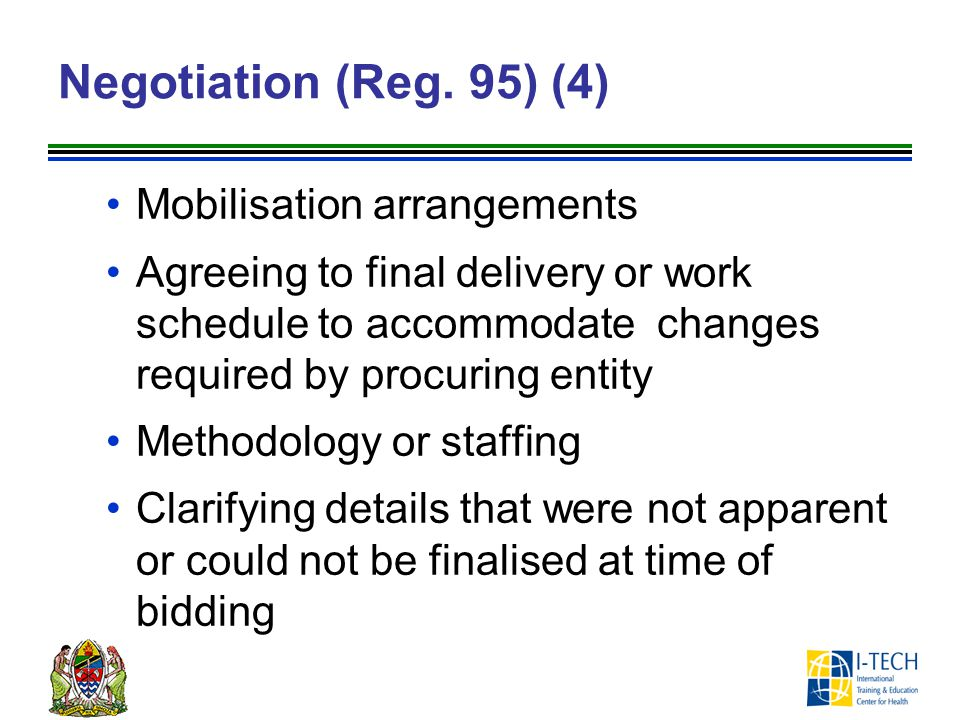 Negotiation (Reg. 95) (4) Mobilisation arrangements