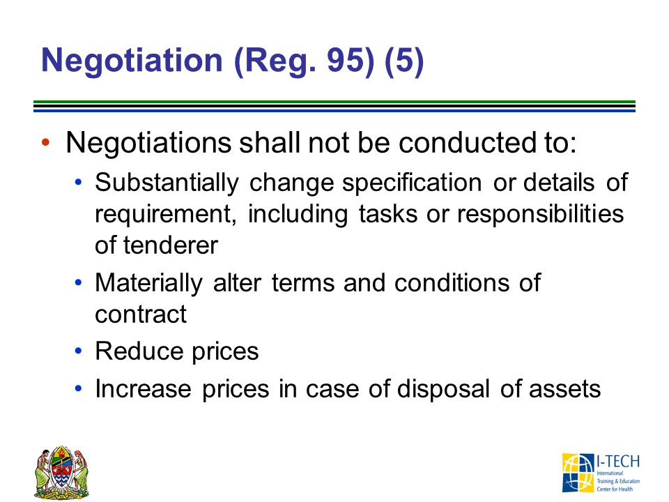 Negotiation (Reg. 95) (5) Negotiations shall not be conducted to: