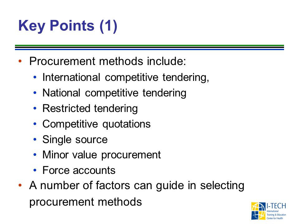 Key Points (1) Procurement methods include: