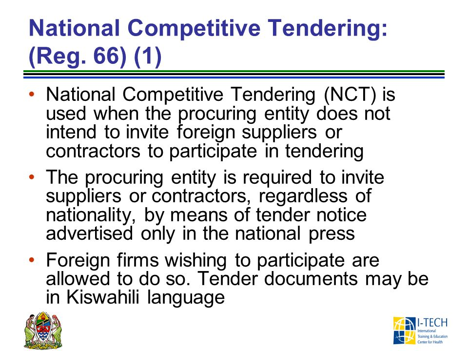 National Competitive Tendering: (Reg. 66) (1)