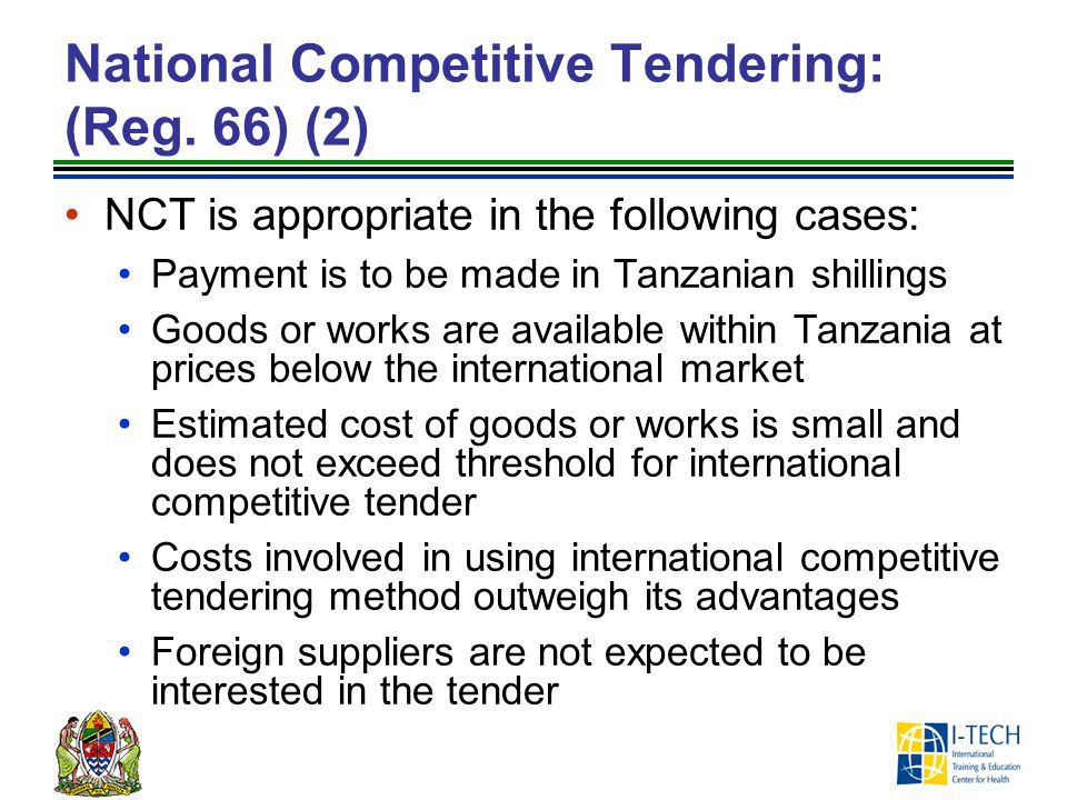 National Competitive Tendering: (Reg. 66) (2)