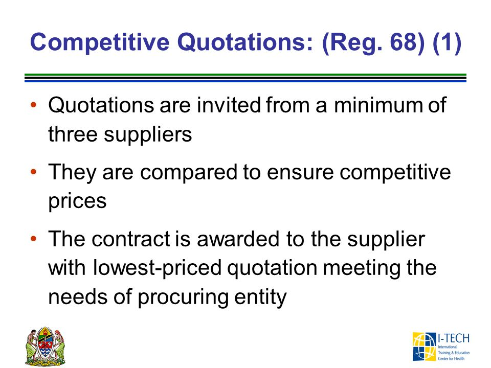 Competitive Quotations: (Reg. 68) (1)
