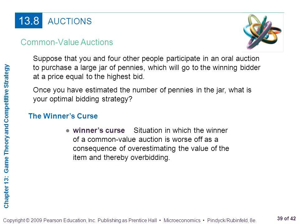 13.8 AUCTIONS Common-Value Auctions