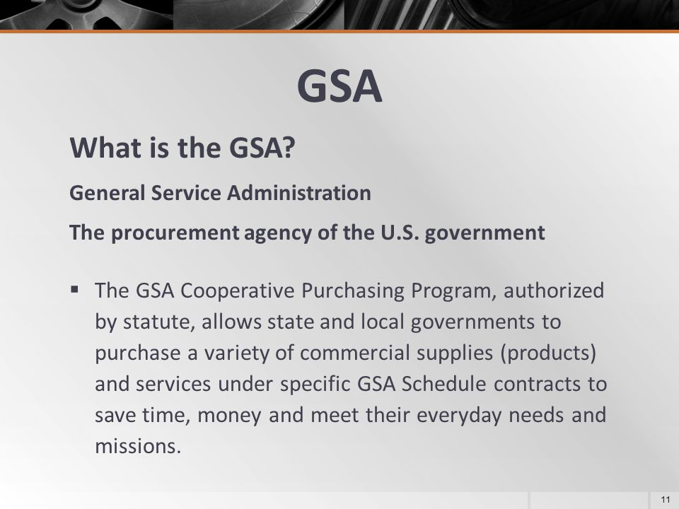 GSA What is the GSA General Service Administration