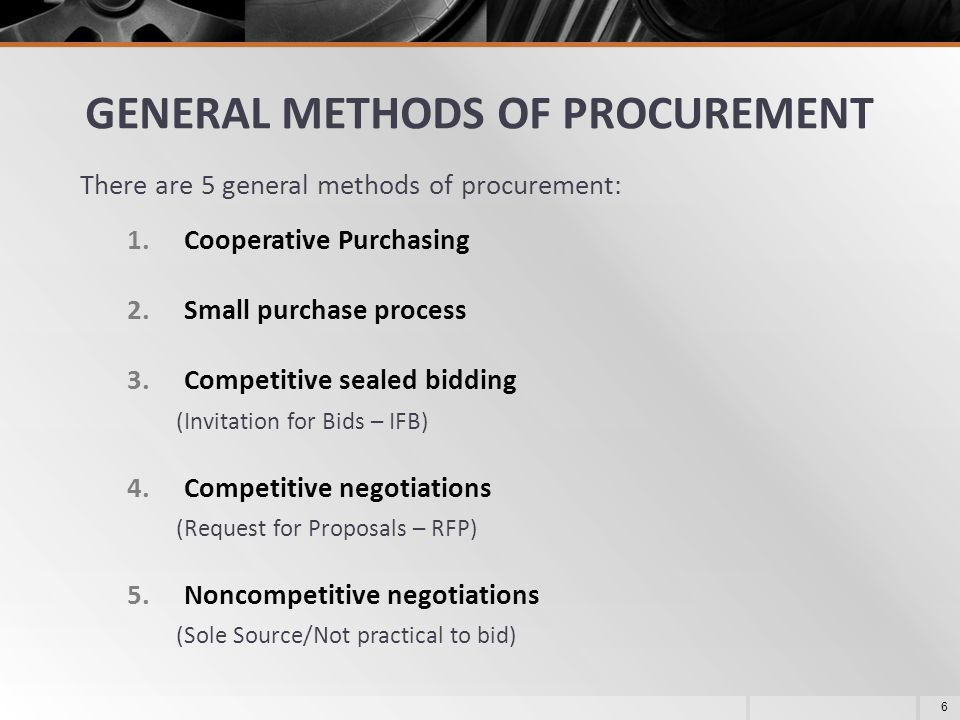 GENERAL METHODS OF PROCUREMENT