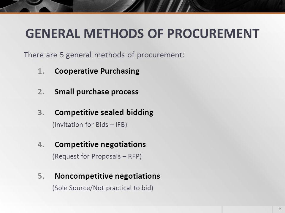 GENERAL METHODS OF PROCUREMENT