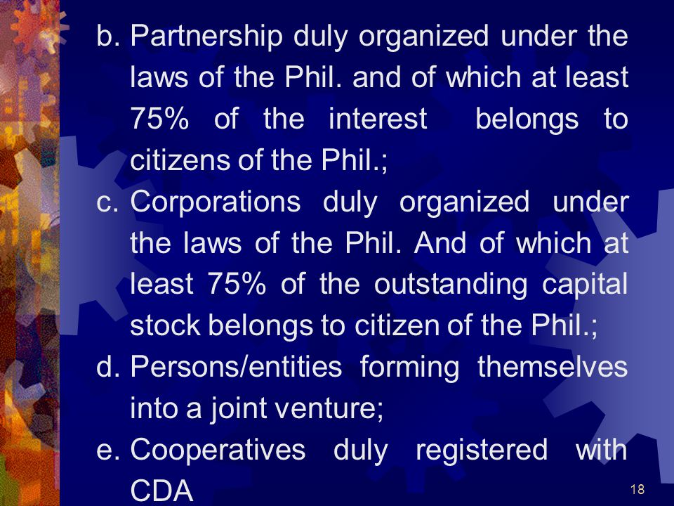 Partnership duly organized under the laws of the Phil