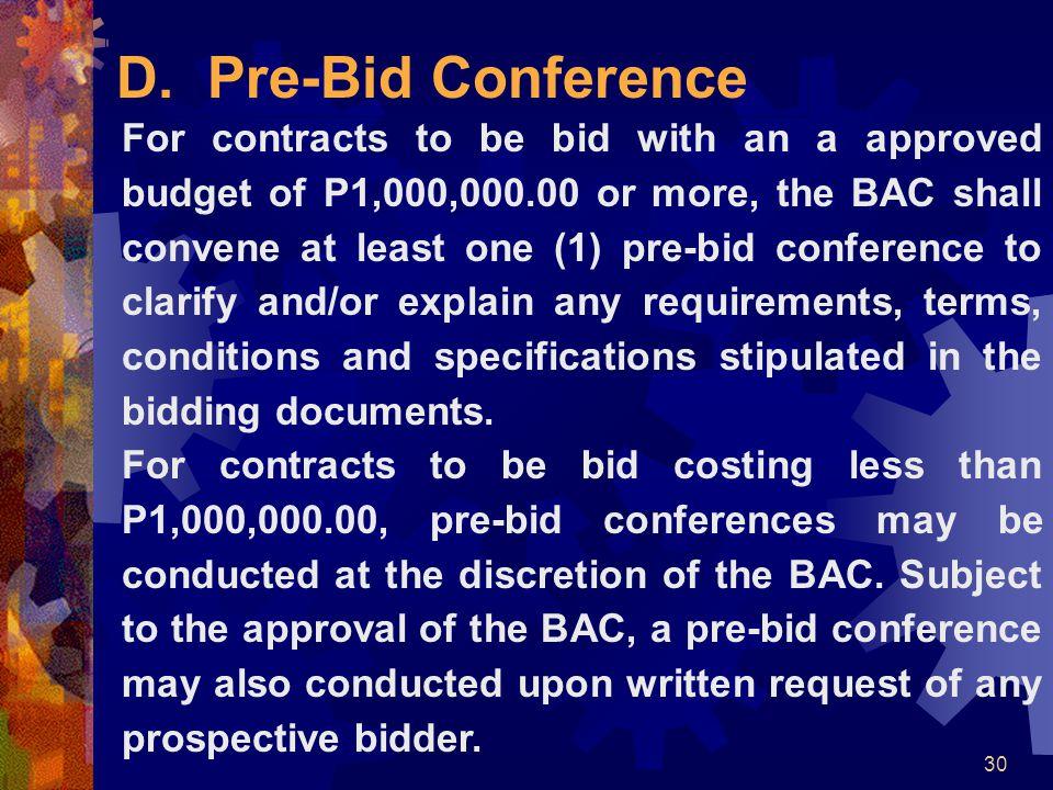 D. Pre-Bid Conference