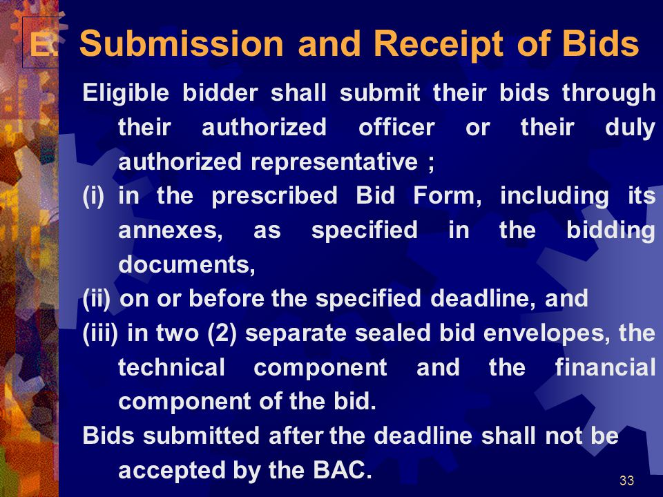 E. Submission and Receipt of Bids