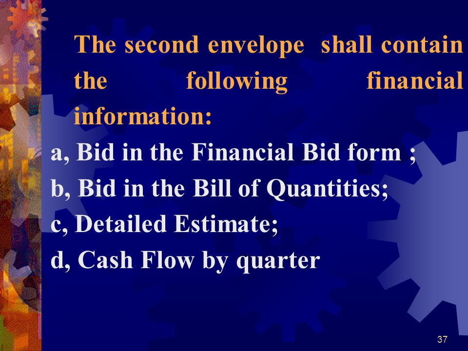 a, Bid in the Financial Bid form ; b, Bid in the Bill of Quantities;