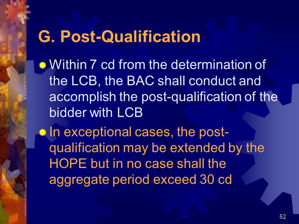 G. Post-Qualification